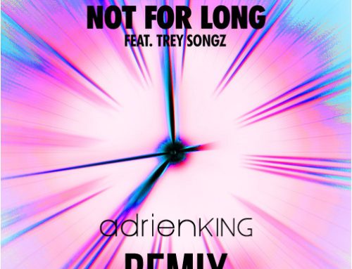 B.O.B. ft. Trey Songz – Not For Long [Adrien DJX King Remix]