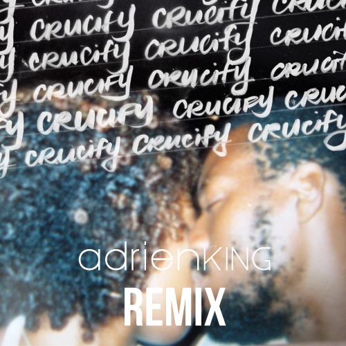 K-os – Crucify [Adrien King Remix]