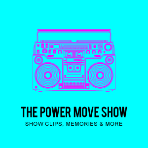 the power move show
