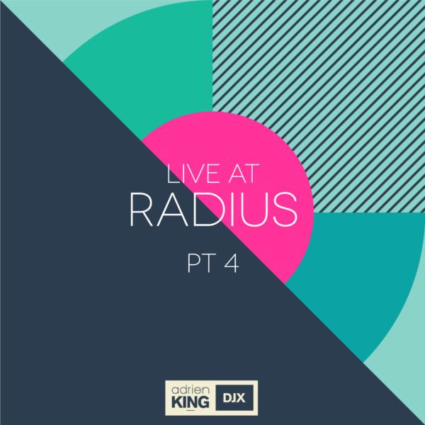 Live At Radius PT 4