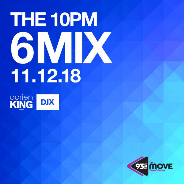 ADRIEN KING, DJX -MONDAY NOV-12 10PM - 6IX MIX