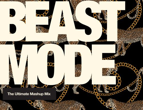 Beast Mode – The Ultimate Mashup Mix Vol 1