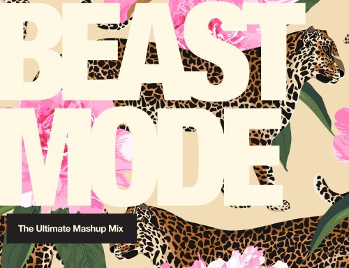 Beast Mode – The Ultimate Mashup Mix Vol 4